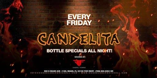 Candelita Friday at Candela Bar Brickell