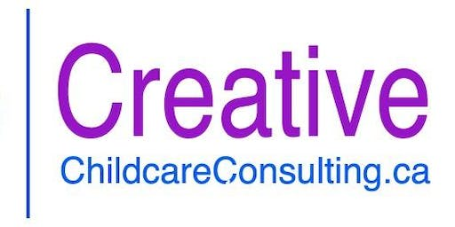 A CREATIVE CHILDCARE CONSULTING LEARNING EVENT