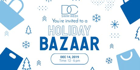 DC  Swim Week  Annual Holiday Party &  Bazaar 2019 tickets