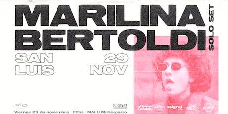 Marilina Bertoldi en San Luis (Solo set) entradas