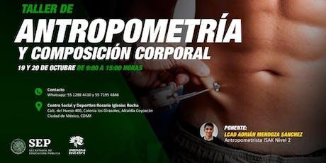 Taller de Antropometria y composición corporal boletos