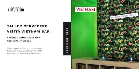 Taller Cervecero Visita Vietnam Bar boletos