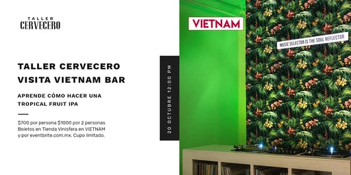 Taller Cervecero Visita Vietnam Bar