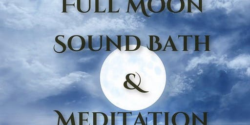 Full Moon Sound Bath + Releasing Ceremony