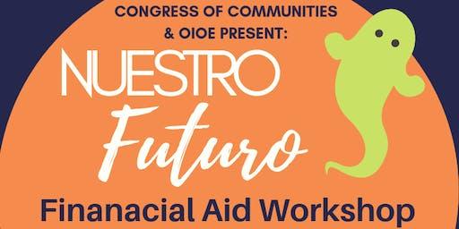 OIOE Nuestro Futuro Presents: Financial Aid Workshop