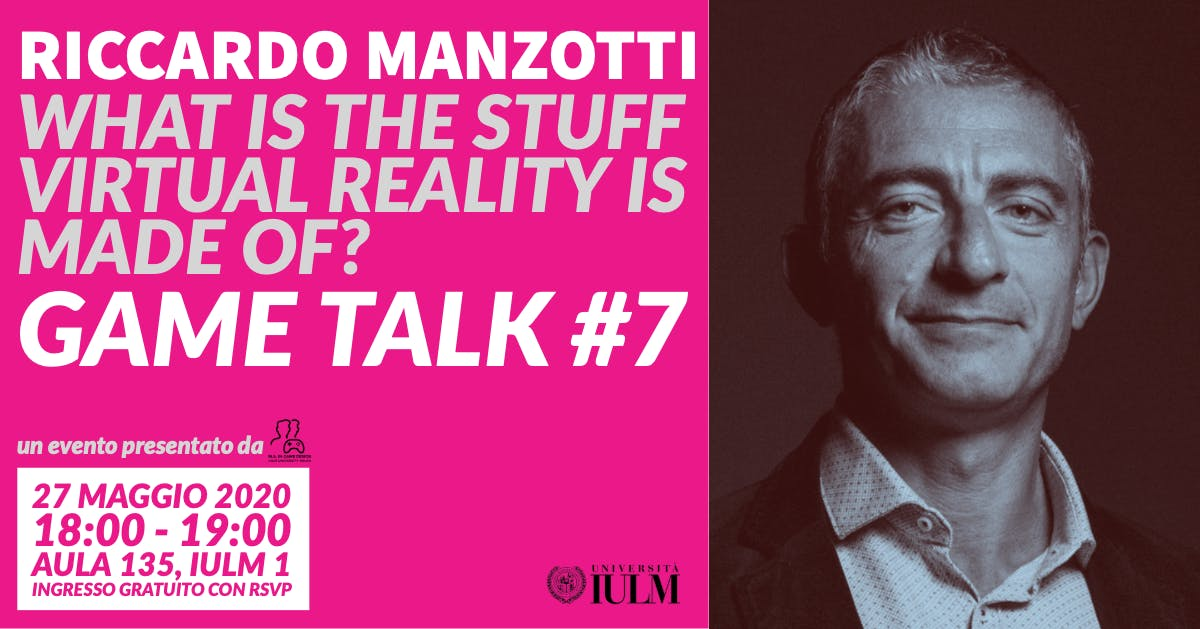 GAME TALK #7: RICCARDO MANZOTTI