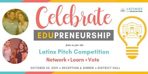 Latinx Edupreneurs Pitch Competition