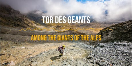 Tor Des Geants, Among the Giants of the Alps with Jeff Pelletier tickets