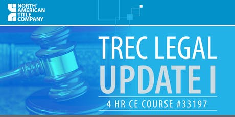 TREC Legal Update I - Course - (33197) ($30) tickets