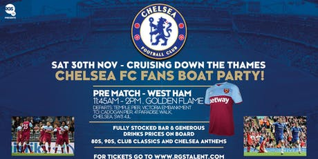 Chelsea F.C Pre Match Boat Party - West Ham at Home tickets