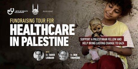 Keys of Health Fellowship in Saskatoon: Rebuilding Healthcare in Palestine tickets