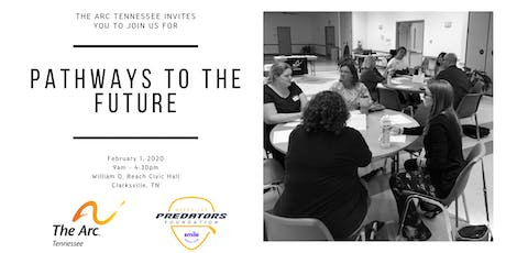 The Arc Tennessee's Pathways to the Future Family Mini-Conference tickets