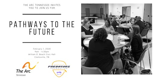 The Arc Tennessee's Pathways to the Future Family Mini-Conference