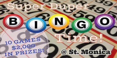 Super Duper Bingo at St. Monica
