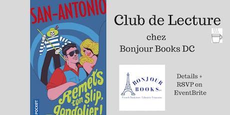 Club de Lecture: San Antonio - Remets ton slip, gondolier tickets