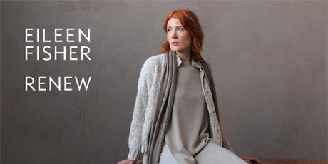 Celebrating 10 Years of EILEEN FISHER Renew with Lilah Horwitz tickets