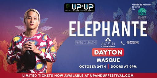 Monster Energy Up&Up presents ELEPHANTE in Dayton