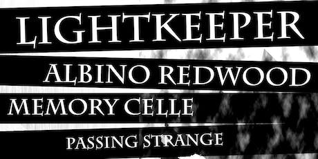 Lightkeeper, Albino Redwood, Memory Celle, Passing tickets