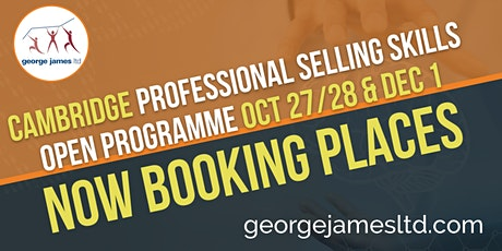 Professional Selling Skills Programme - Cambridge - Oct 27/28 & Dec 1 2020 tickets