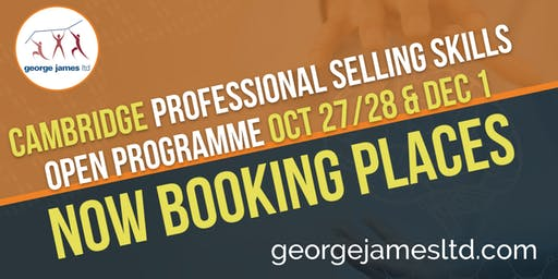 Professional Selling Skills Programme - Cambridge - Oct 27/28 & Dec 1 2020
