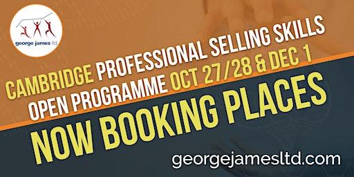 Professional Selling Skills Programme - Cambridge - Oct 27/28 & Dec 1 2020