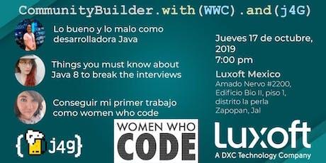 CommunityBuilder.with(WWC).and(j4G) entradas
