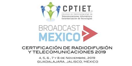 CURSO Y CERTIFICACIÓN EN RADIODIFUSIÓN Y TELECOMUNICACIONES 2019 boletos