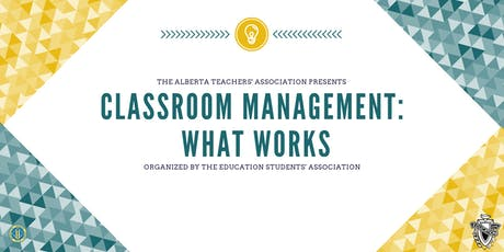 Classroom Management: What Works! tickets