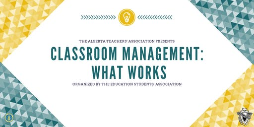 Classroom Management: What Works!