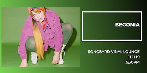 Begonia at Songbyrd Vinyl Lounge