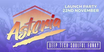 Astoria - Launch Event