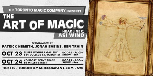 The Art of Magic with headliner Asi Wind