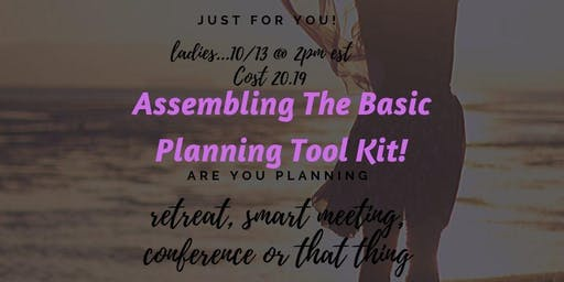 Assembling The Basic Planning Tool Kit for Events!
