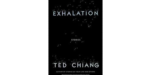 Empty Bottle Book Club discusses 'Exhalation' by Ted Chiang @ The Empty Bottle