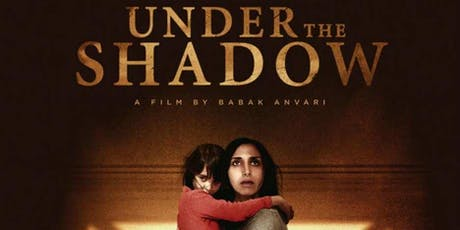 Under The Shadow  - FREE Halloween Screening tickets