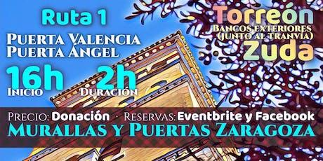 Ruta 1 · Murallas y Puertas ROMANAS Zaragoza entradas