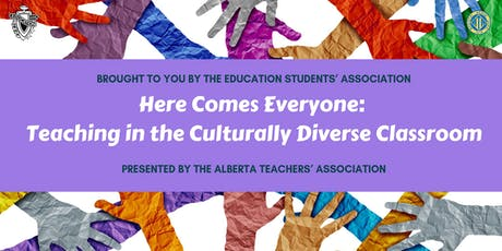 Here Comes Everyone - Teaching in the Culturally Diverse Classroom tickets