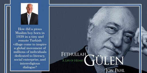 Lecture & Book Signing Event, Gulen: A Life of Hizmet by Jon Pahl