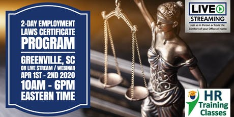 2-Day Employment Laws Certificate Program for HR Pros (Starts 4/1/2020) tickets