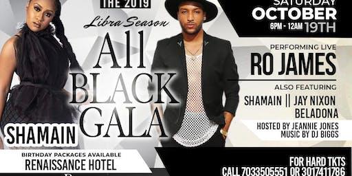 2019 Libra Season Gala w/ RO JAMES BelaDona Vybe Shamain Jay Nixon DJ Biggs
