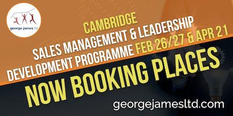 Sales Management & Leadership Development Programme - Cambridge - Feb 26/27 & Apr 21 2020 tickets