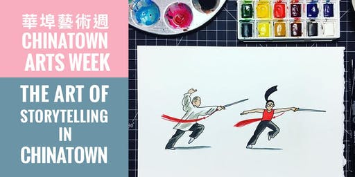 THE ART OF STORYTELLING IN CHINATOWN