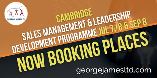 Sales Management & Leadership Development Programme - Cambridge - Jul 7/8 & Sep 8 2020