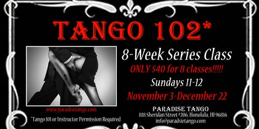 Tango 102 - 8 Week Series Class (only $40, limited spaces)