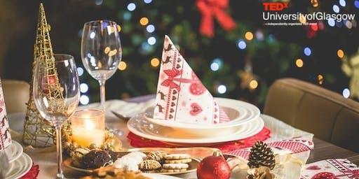 TedxUniversityofGlasgow Christmas Dinner