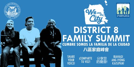 We are the City: District 8 Family Summit tickets