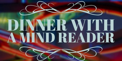 Dinner With A Mind Reader (Show)