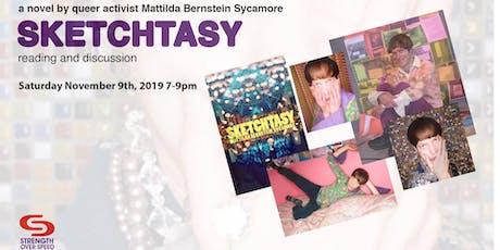 SKETCHTASY: Author reading and conversation with Mattilda Bernstein Sycamore tickets