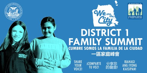 We are the City: District 1 Family Summit