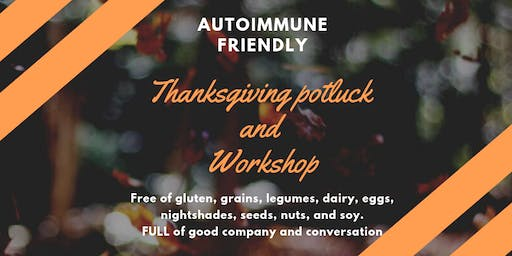 Autoimmune Friendly Thanksgiving Potluck